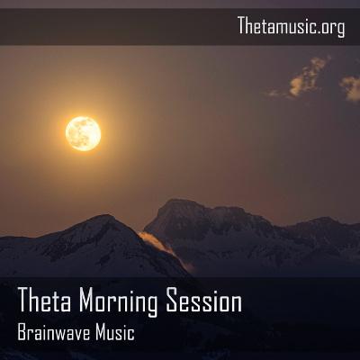 Theta Morning Session